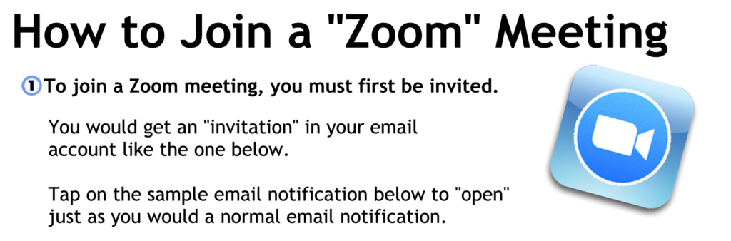 To joing a zoom meeeting you must first be invited