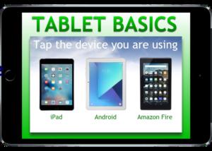 Tablet Basics